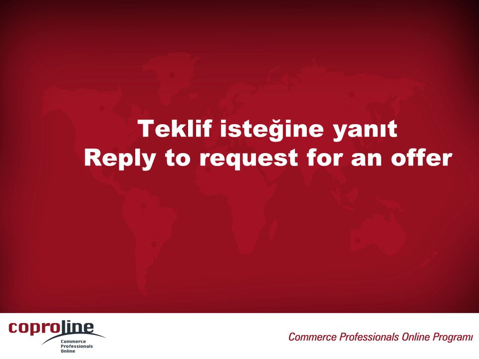 Teklif isteğine yanıt Reply to request for an offer