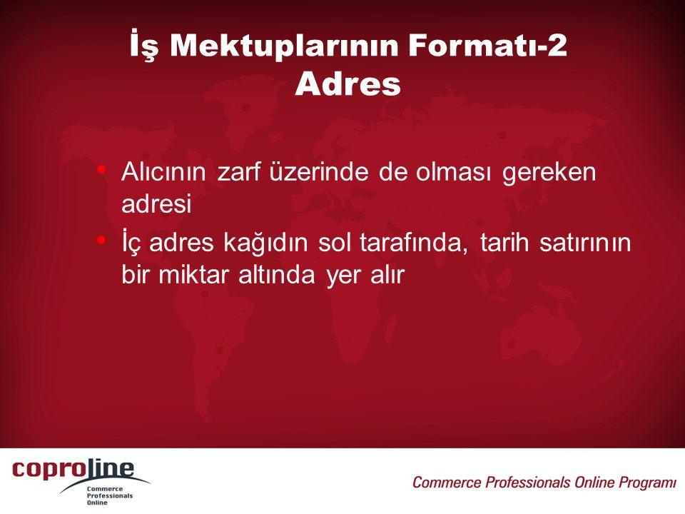 İş Mektuplarının Formatı-2 Adres
