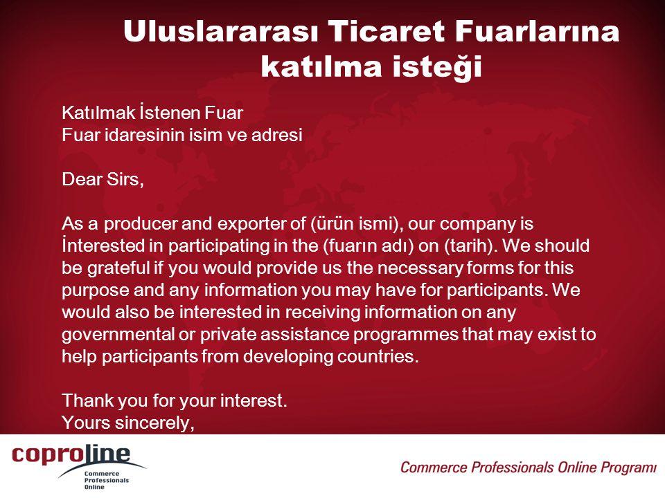 Uluslararası Ticaret Fuarlarına katılma isteği
