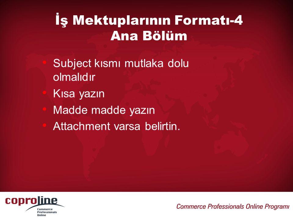 İş Mektuplarının Formatı-4 Ana Bölüm