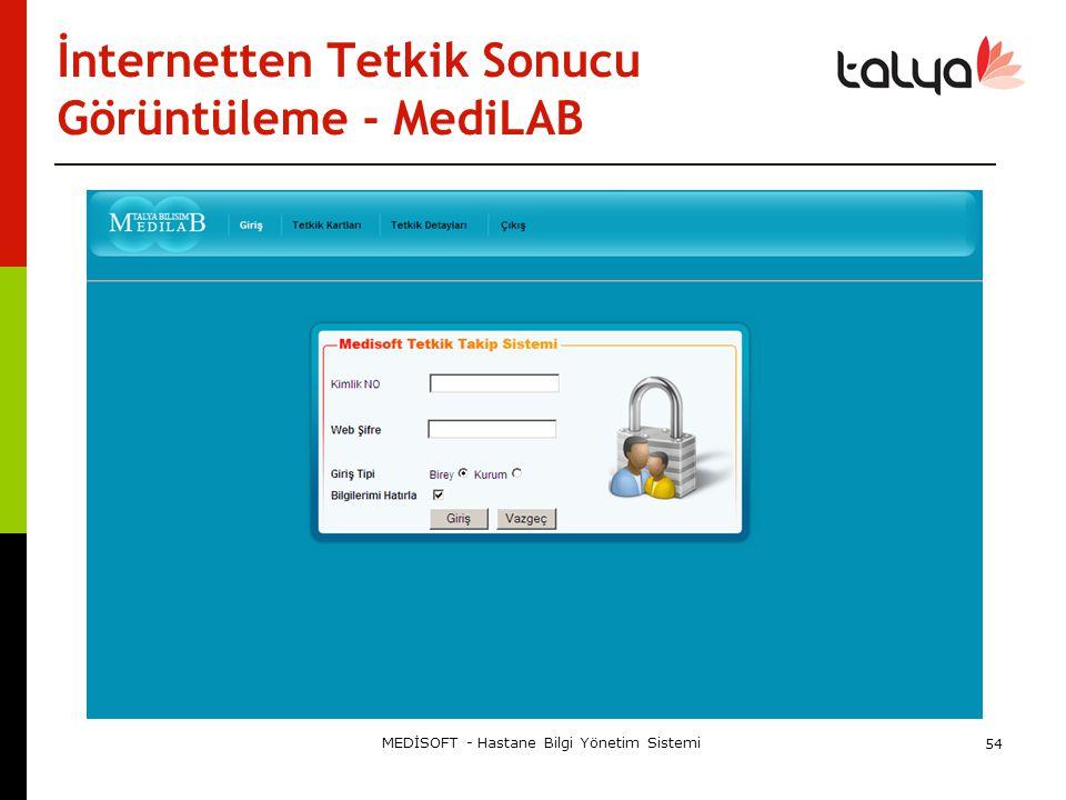 İnternetten Tetkik Sonucu Görüntüleme - MediLAB