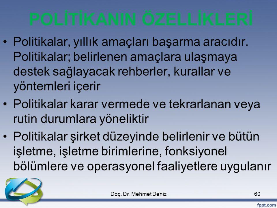 POLİTİKANIN ÖZELLİKLERİ