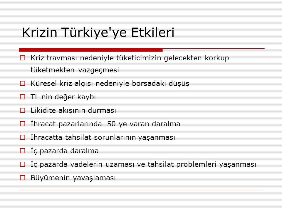 Krizin Türkiye ye Etkileri