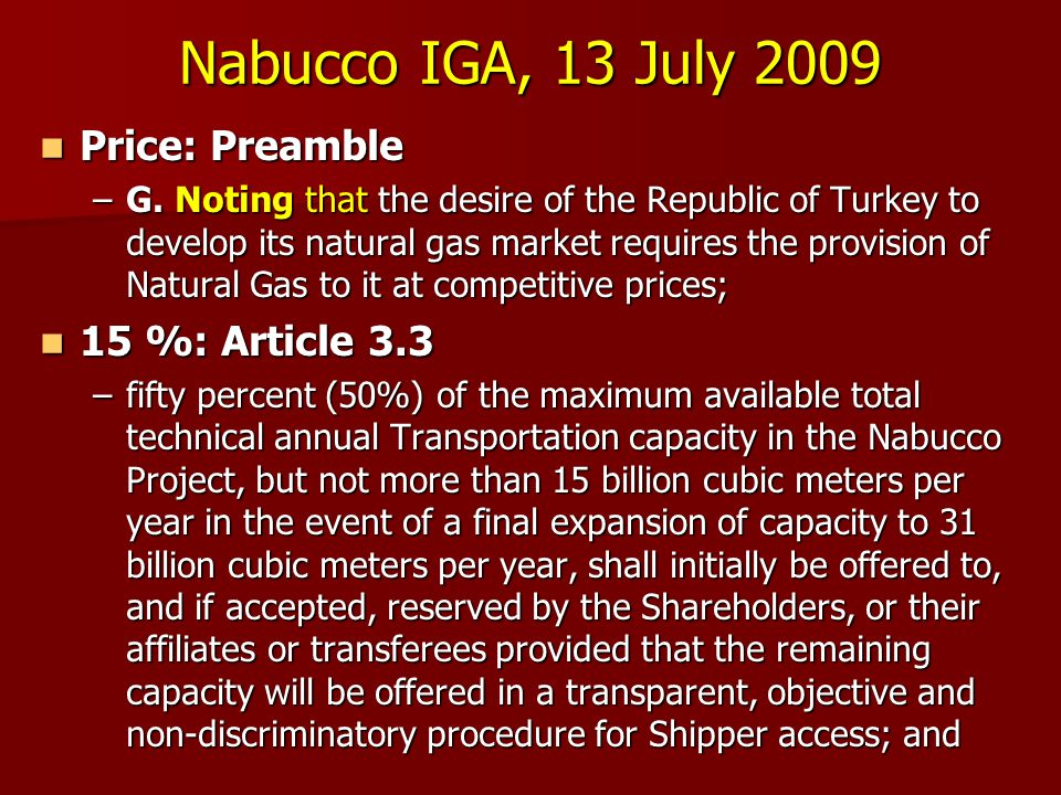 Nabucco IGA, 13 July 2009 Price: Preamble 15 %: Article 3.3