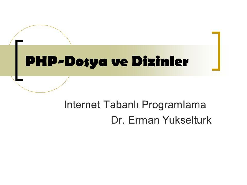 Internet Tabanlı Programlama Dr. Erman Yukselturk