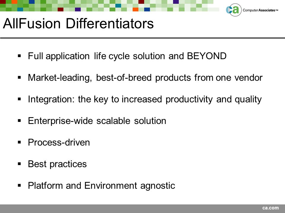 AllFusion Differentiators