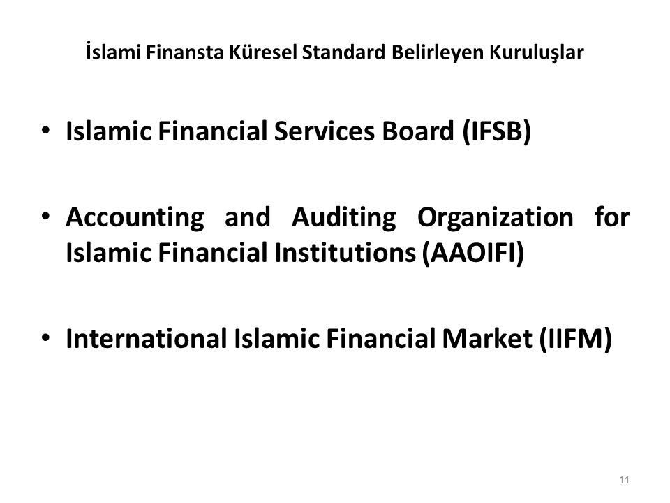 İslami Finansta Küresel Standard Belirleyen Kuruluşlar
