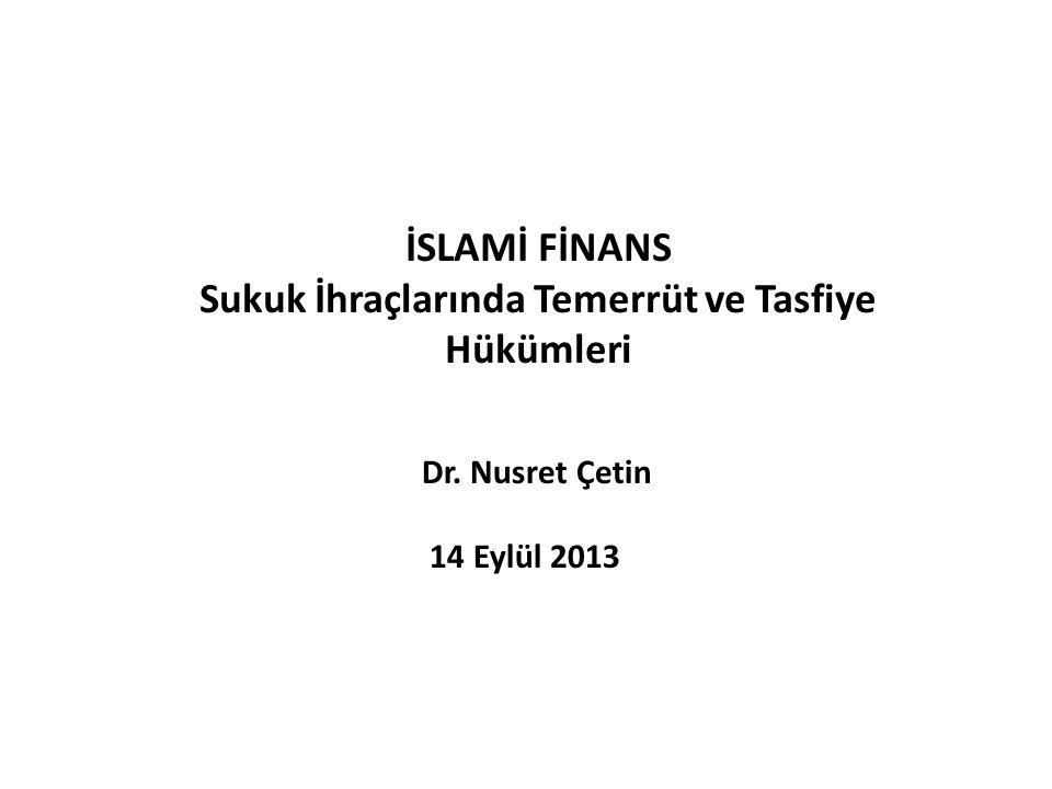 İSLAMİ FİNANS Sukuk İhraçlarında Temerrüt ve Tasfiye Hükümleri