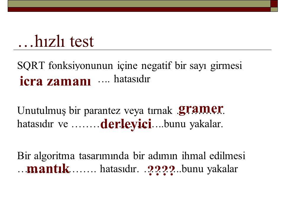 …hızlı test icra zamanı gramer derleyici mantık