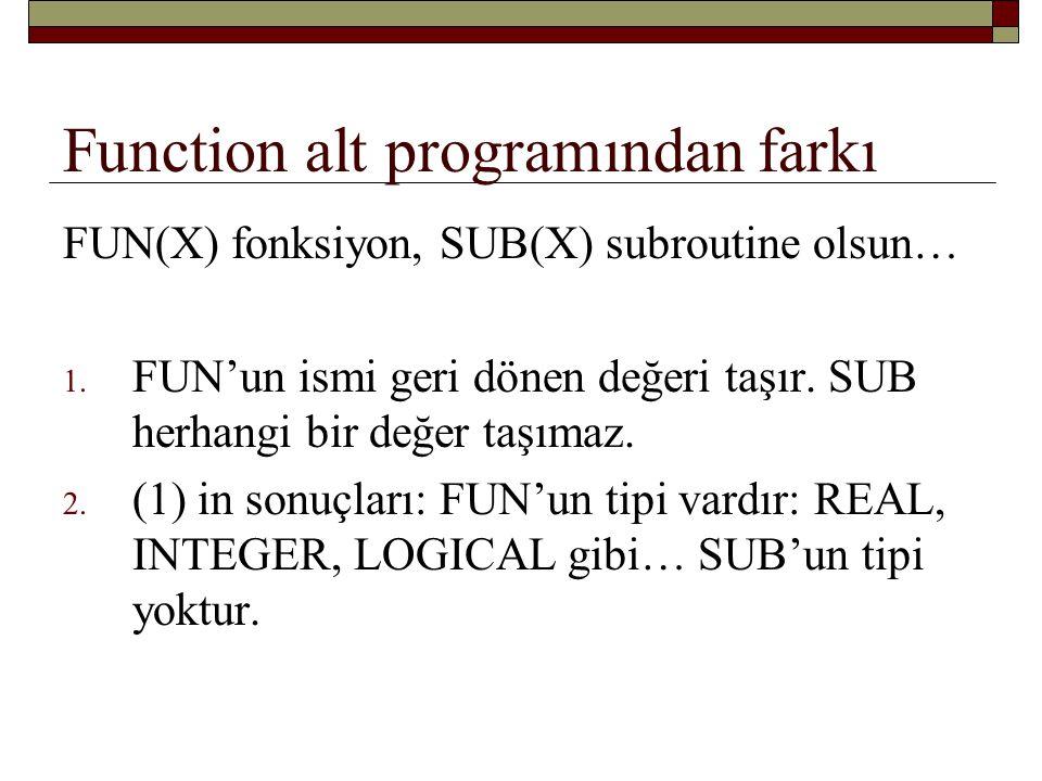 Function alt programından farkı