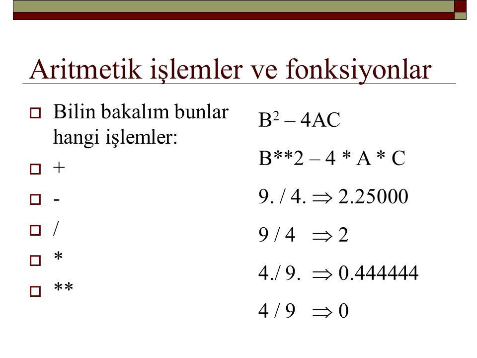 Aritmetik işlemler ve fonksiyonlar