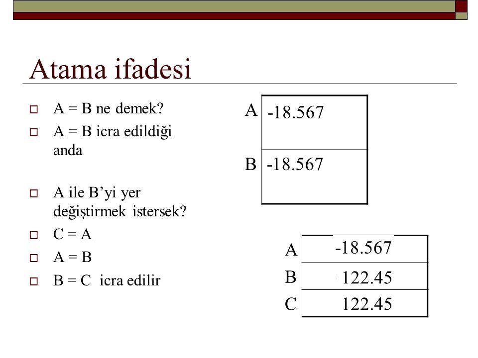 Atama ifadesi A 122.45 B -18.567 -18.567 A 122.45 B -18.567 C