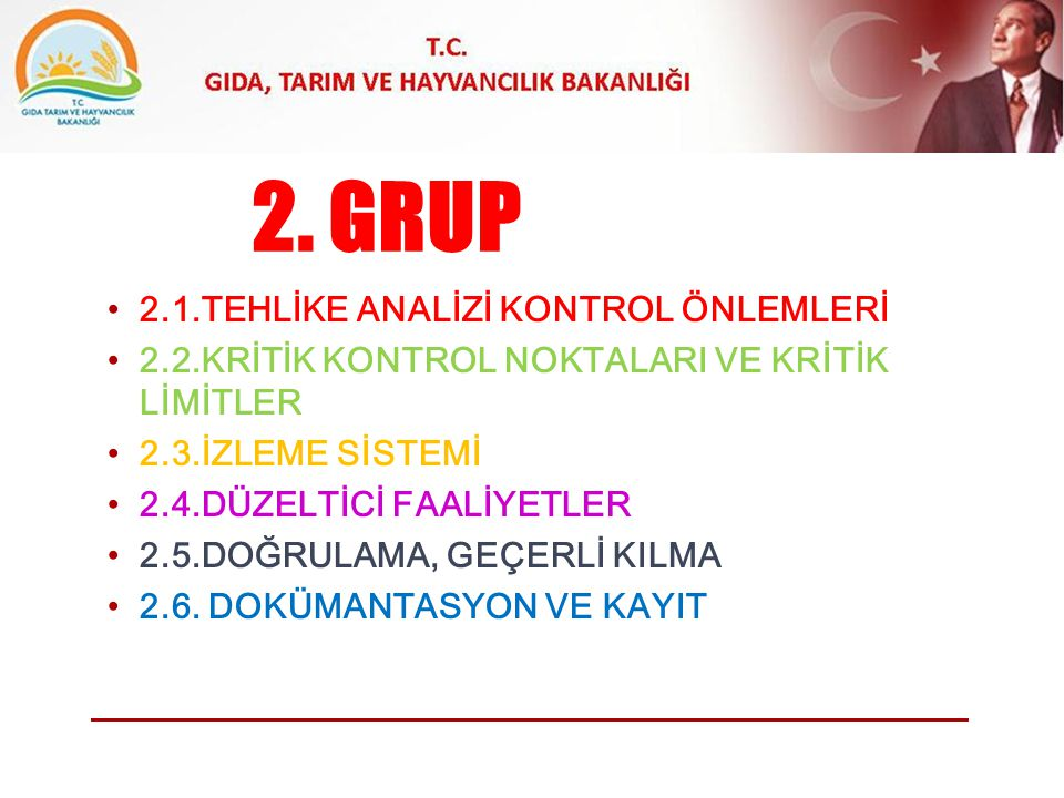 2. GRUP 2.1.TEHLİKE ANALİZİ KONTROL ÖNLEMLERİ