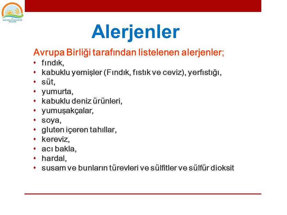 Alerjenler Avrupa Birliği tarafından listelenen alerjenler; fındık,