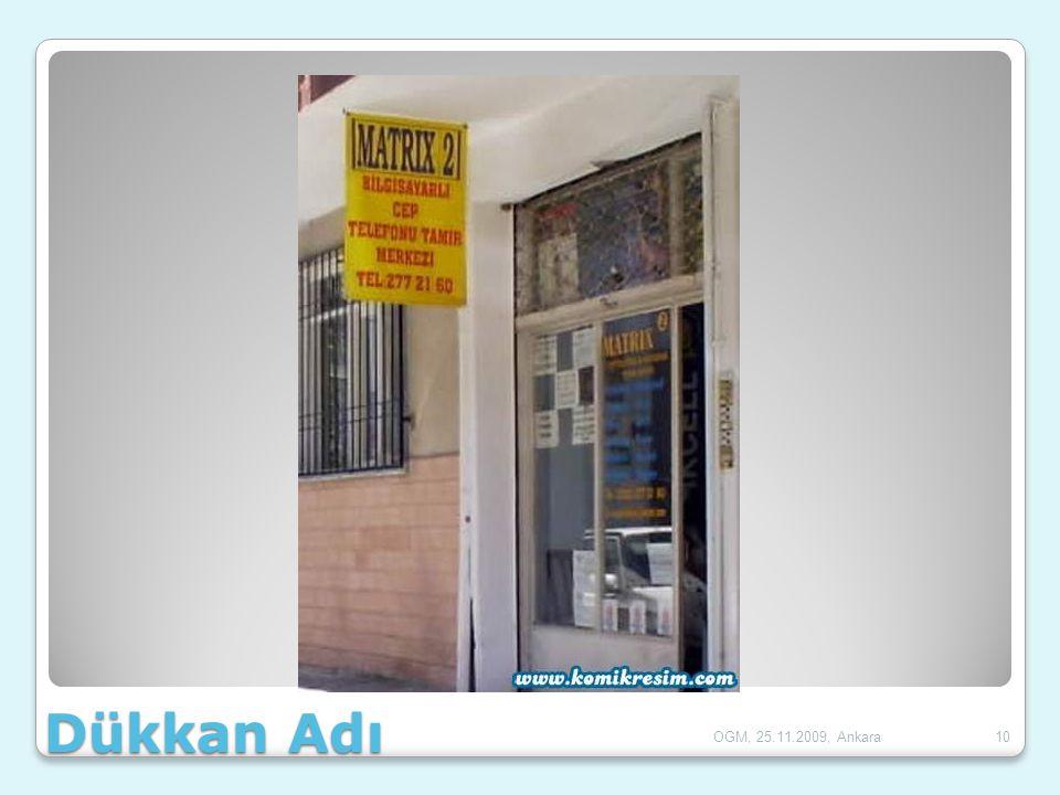 Dükkan Adı OGM, 25.11.2009, Ankara