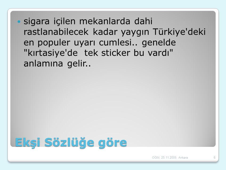 sigara içilen mekanlarda dahi rastlanabilecek kadar yaygın Türkiye deki en populer uyarı cumlesi.. genelde kırtasiye de tek sticker bu vardı anlamına gelir..