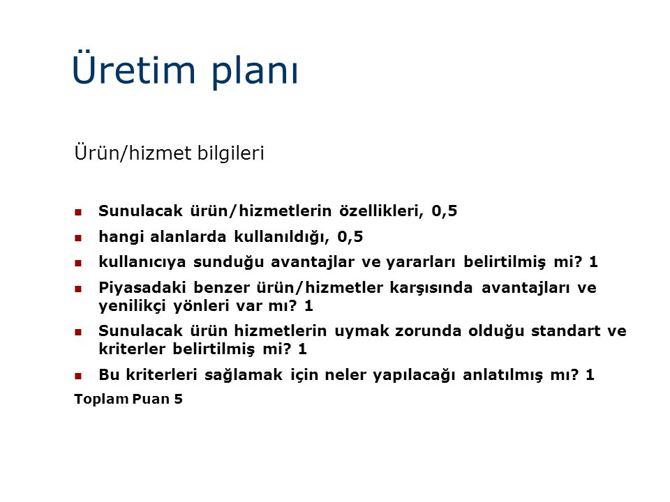 Üretim planı Ürün/hizmet bilgileri