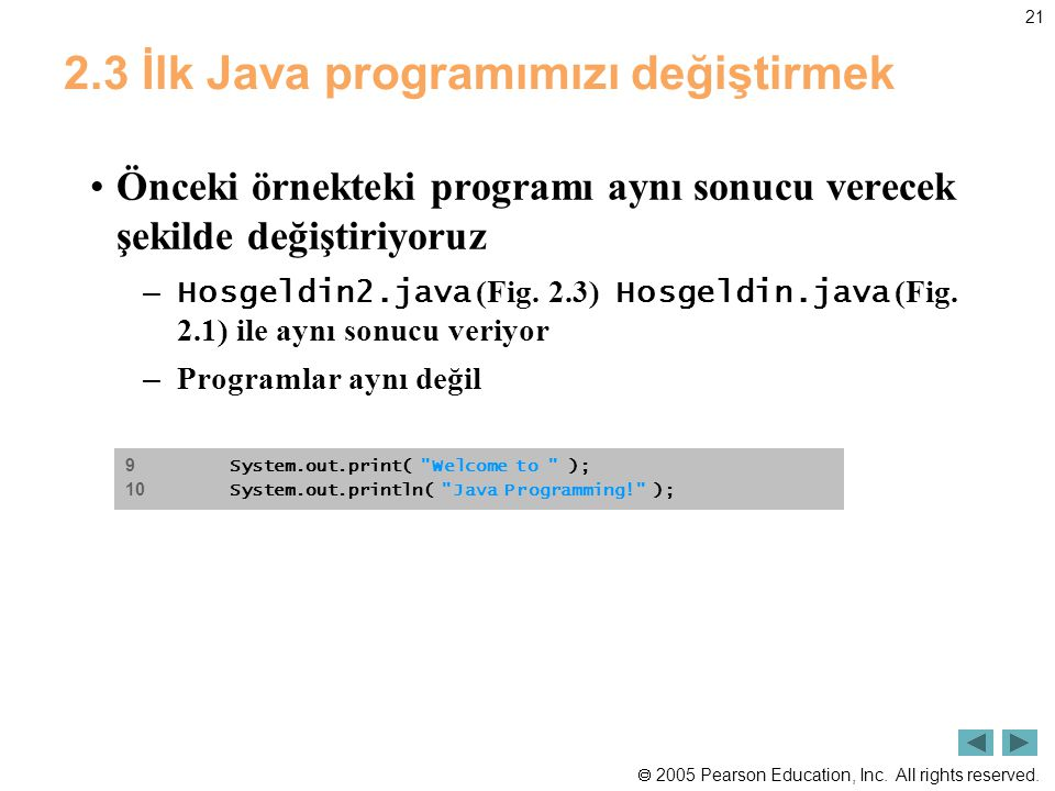 2.3 İlk Java programımızı değiştirmek