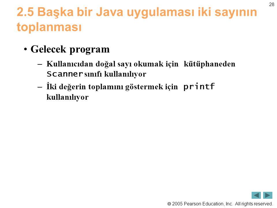 2.5 Başka bir Java uygulaması iki sayının toplanması