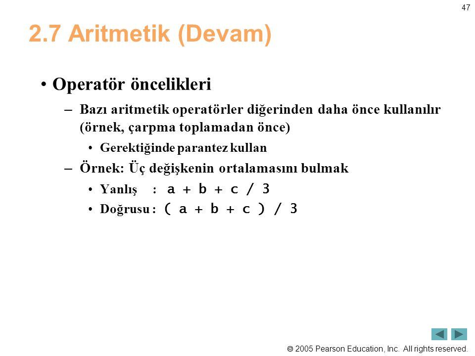 2.7 Aritmetik (Devam) Operatör öncelikleri