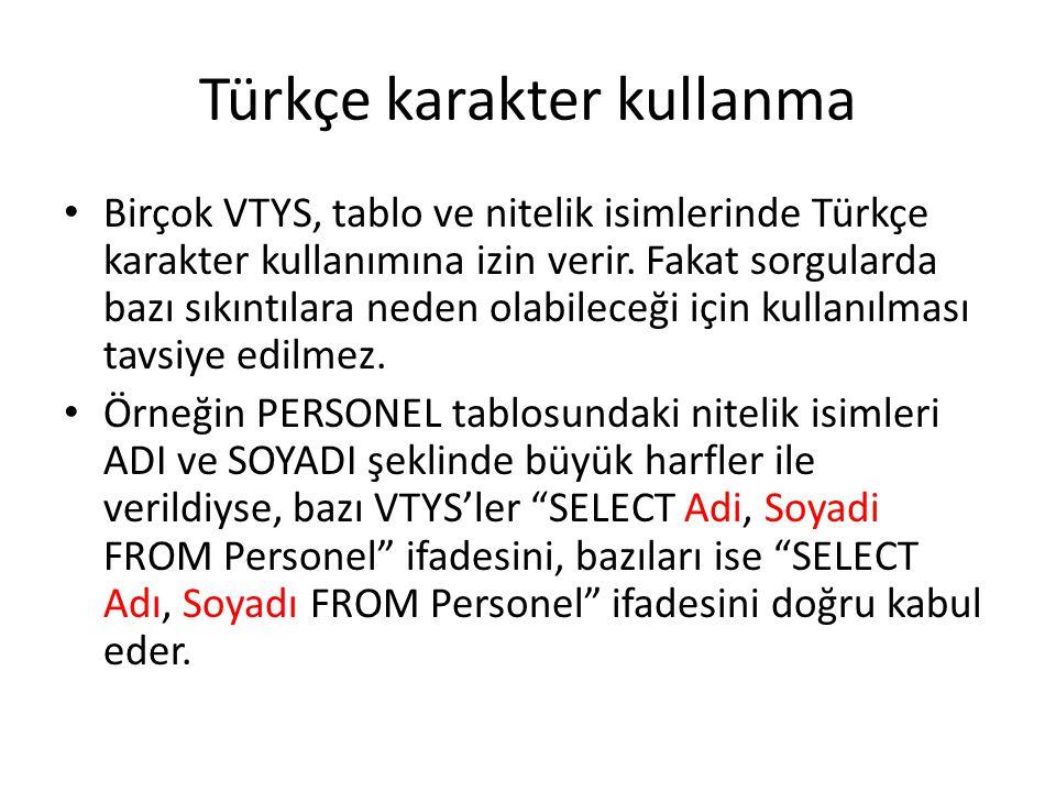Türkçe karakter kullanma