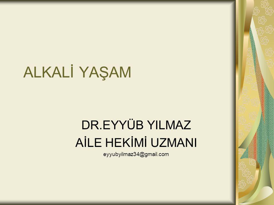 DR.EYYÜB YILMAZ AİLE HEKİMİ UZMANI eyyubyilmaz34@gmail.com