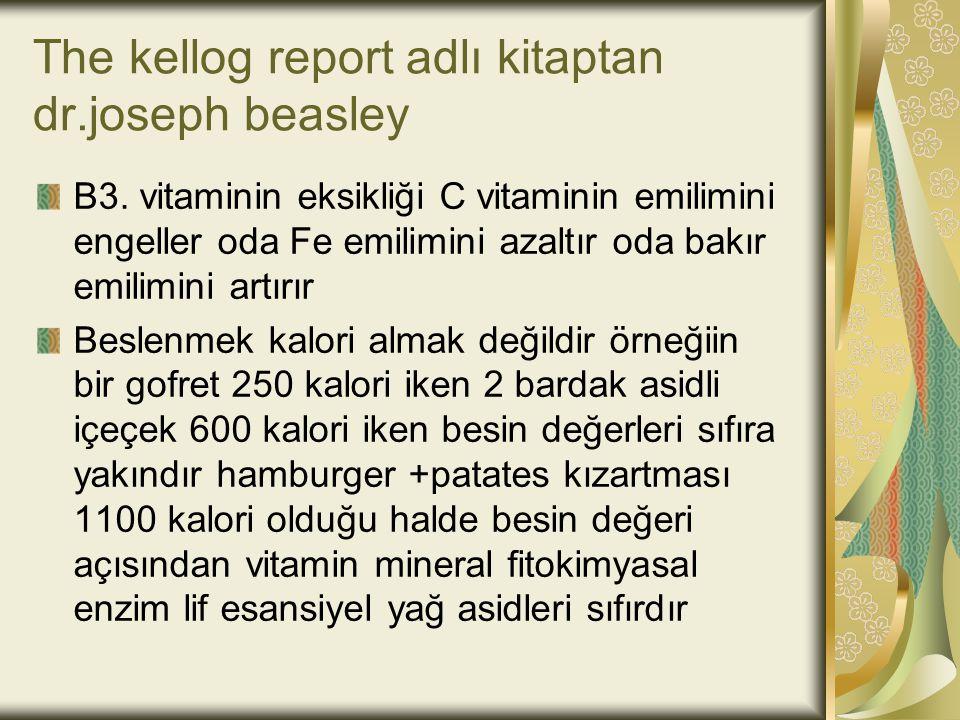 The kellog report adlı kitaptan dr.joseph beasley