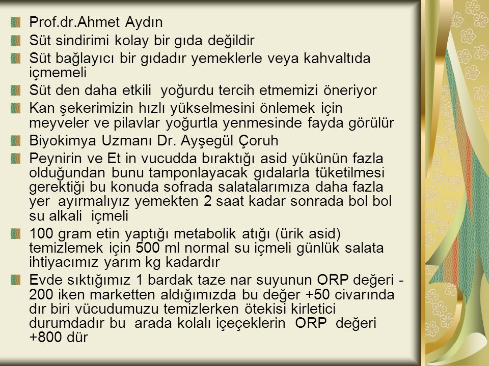 Prof.dr.Ahmet Aydın Süt sindirimi kolay bir gıda değildir. Süt bağlayıcı bir gıdadır yemeklerle veya kahvaltıda içmemeli.