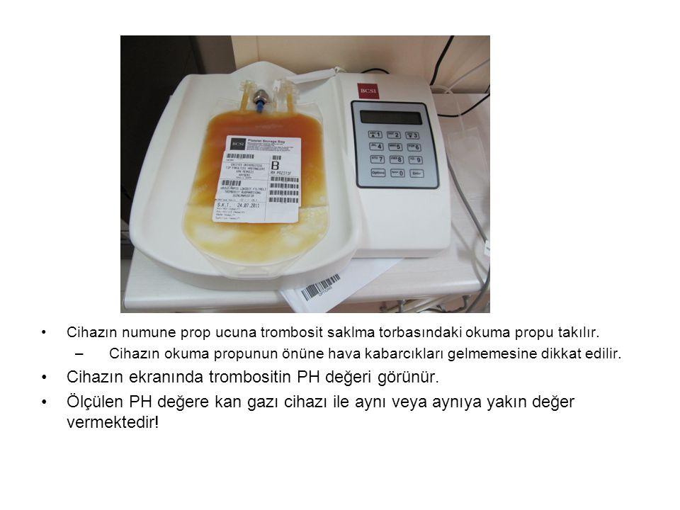 Cihazın ekranında trombositin PH değeri görünür.