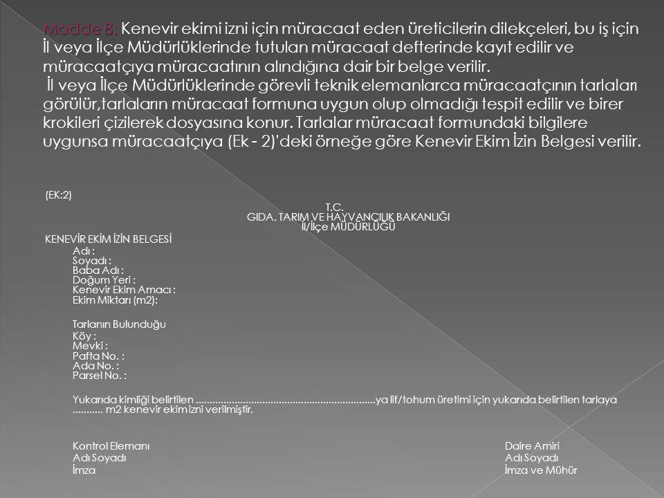 T.C. GIDA, TARIM VE HAYVANCILIK BAKANLIĞI İl/İlçe MÜDÜRLÜĞÜ