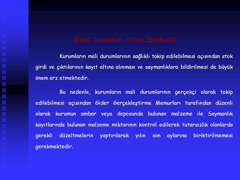 GİDER TAHAKKUK (STOK) İŞLEMLERİ