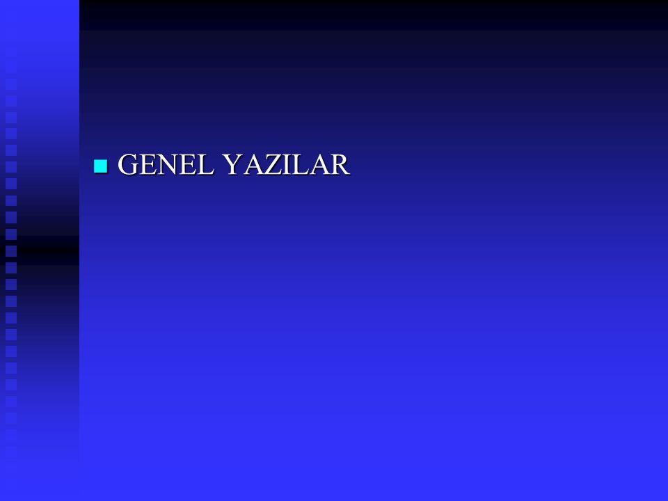 GENEL YAZILAR