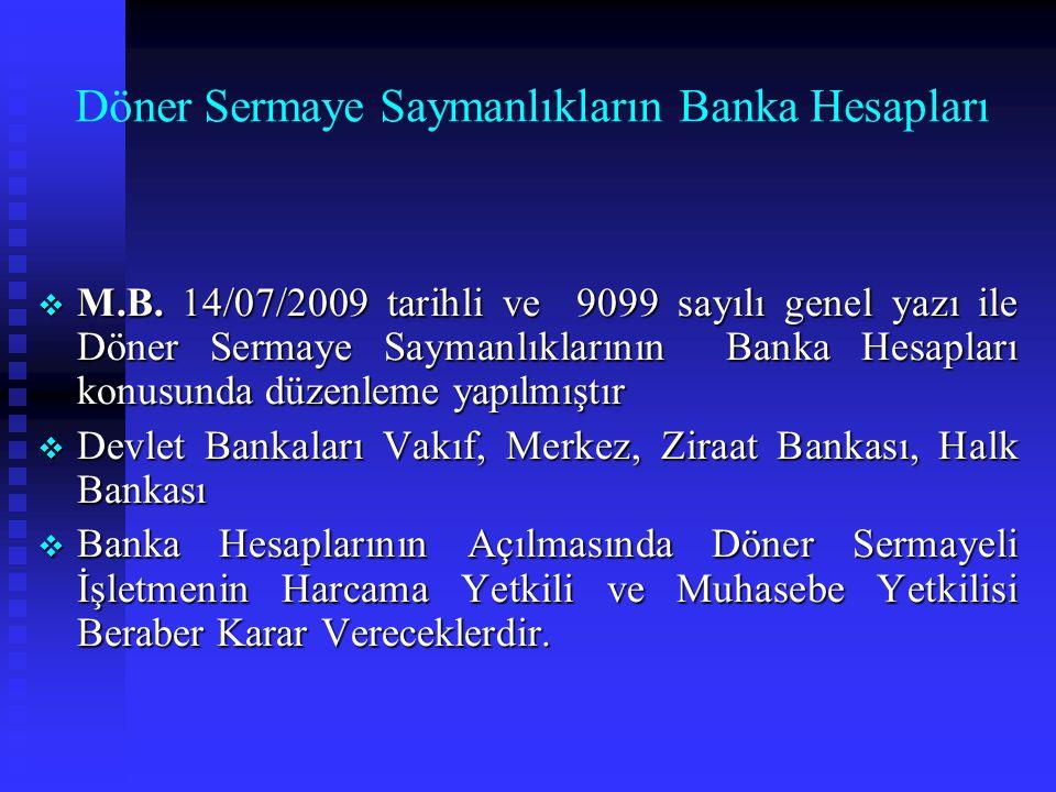 Döner Sermaye Saymanlıkların Banka Hesapları