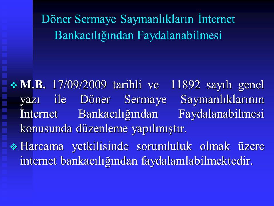 Döner Sermaye Saymanlıkların İnternet Bankacılığından Faydalanabilmesi