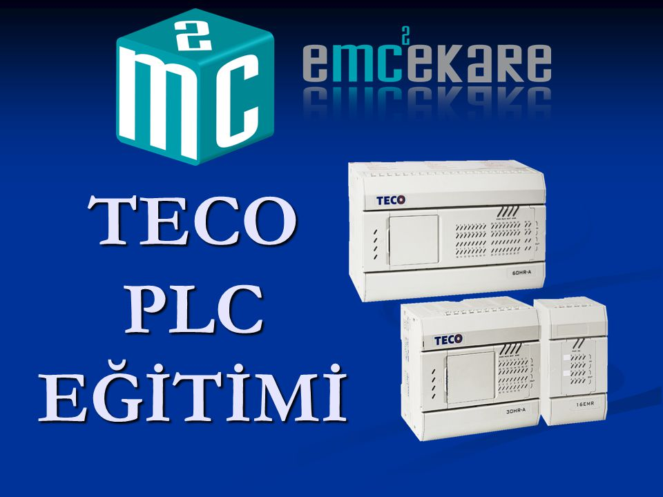 TECO PLC EĞİTİMİ