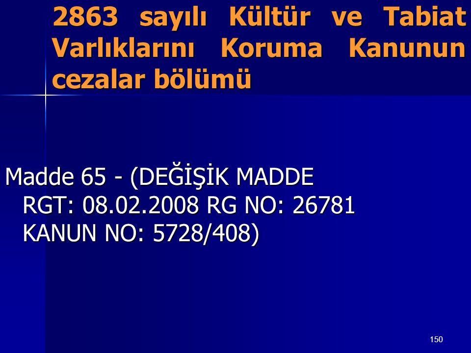2863 sayılı Kültür ve Tabiat Varlıklarını Koruma Kanunun cezalar bölümü