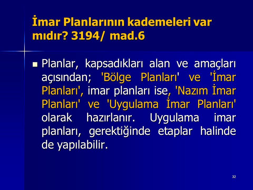 İmar Planlarının kademeleri var mıdır 3194/ mad.6