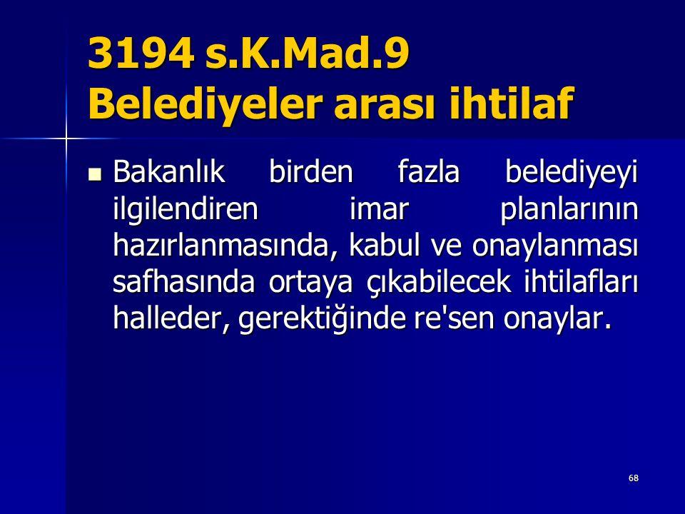 3194 s.K.Mad.9 Belediyeler arası ihtilaf