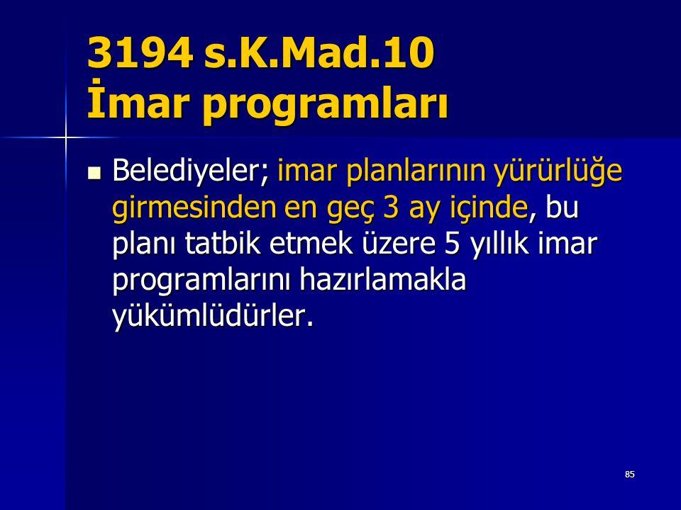 3194 s.K.Mad.10 İmar programları