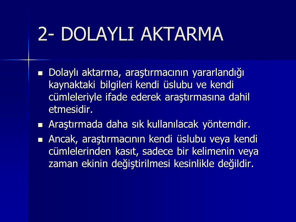 2- DOLAYLI AKTARMA