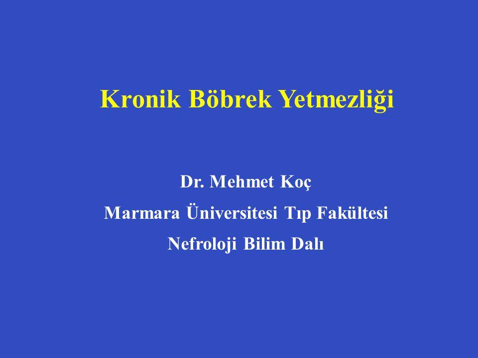 Kronik Böbrek Yetmezliği Marmara Üniversitesi Tıp Fakültesi