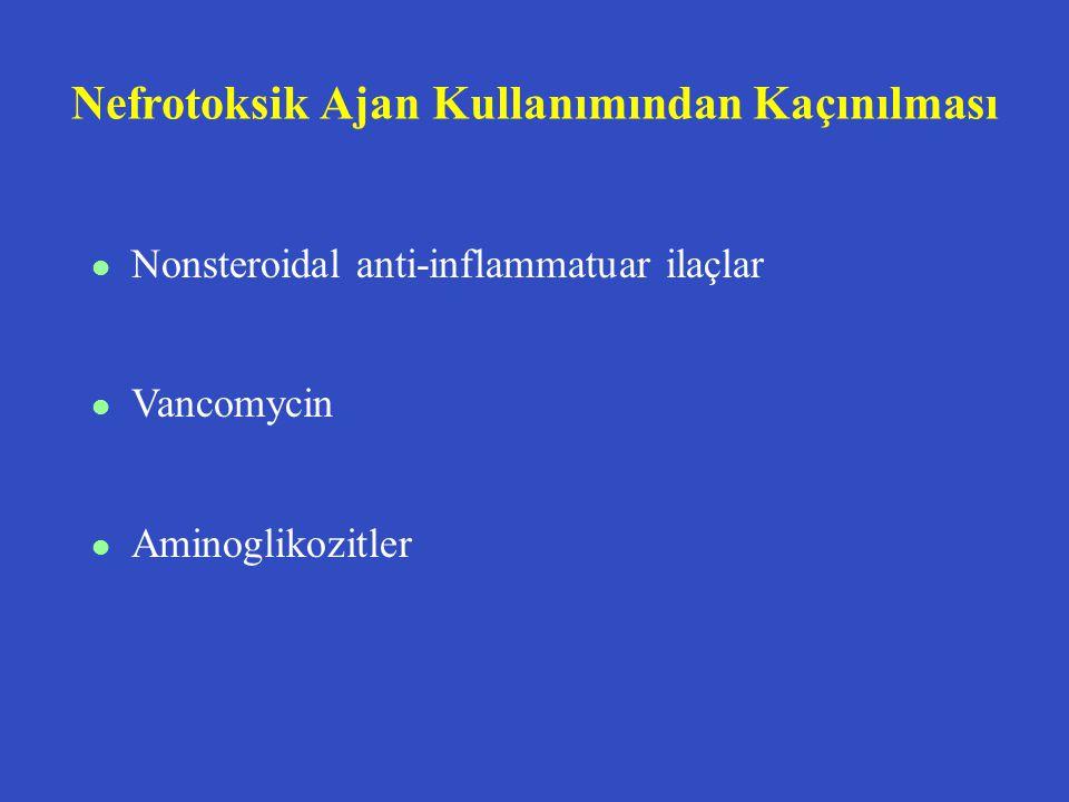 Nefrotoksik Ajan Kullanımından Kaçınılması