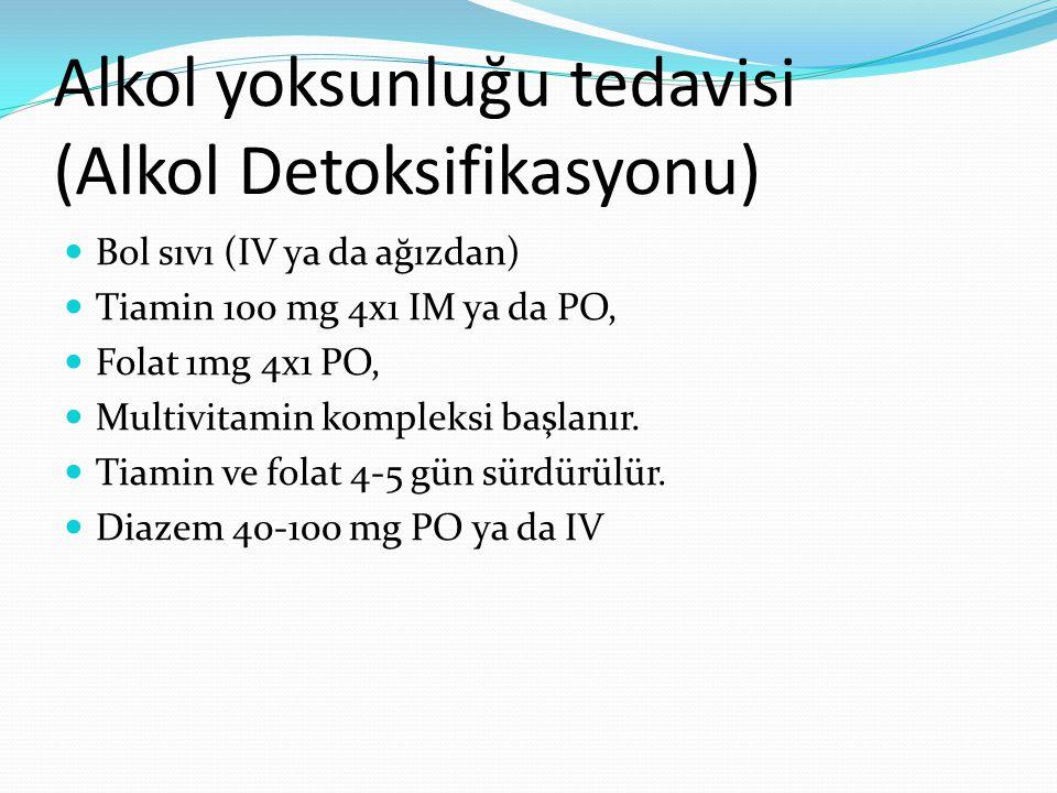 Alkol yoksunluğu tedavisi (Alkol Detoksifikasyonu)
