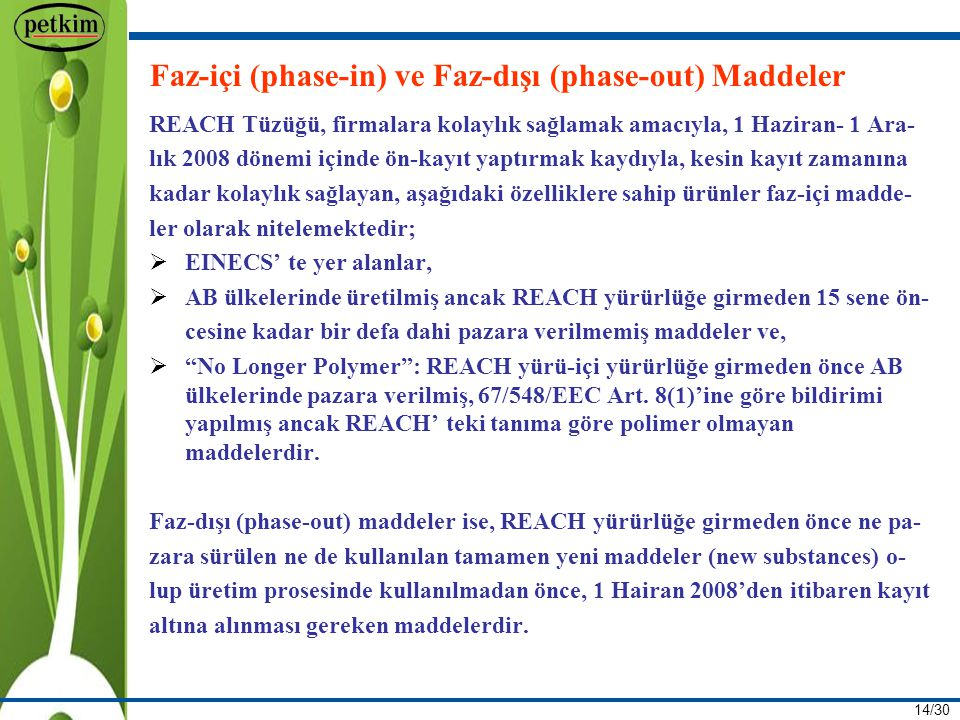 Faz-içi (phase-in) ve Faz-dışı (phase-out) Maddeler