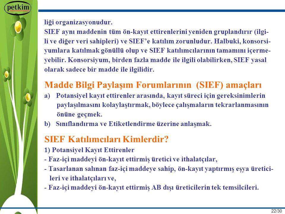 Madde Bilgi Paylaşım Forumlarının (SIEF) amaçları