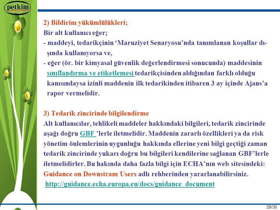 2) Bildirim yükümlülükleri;