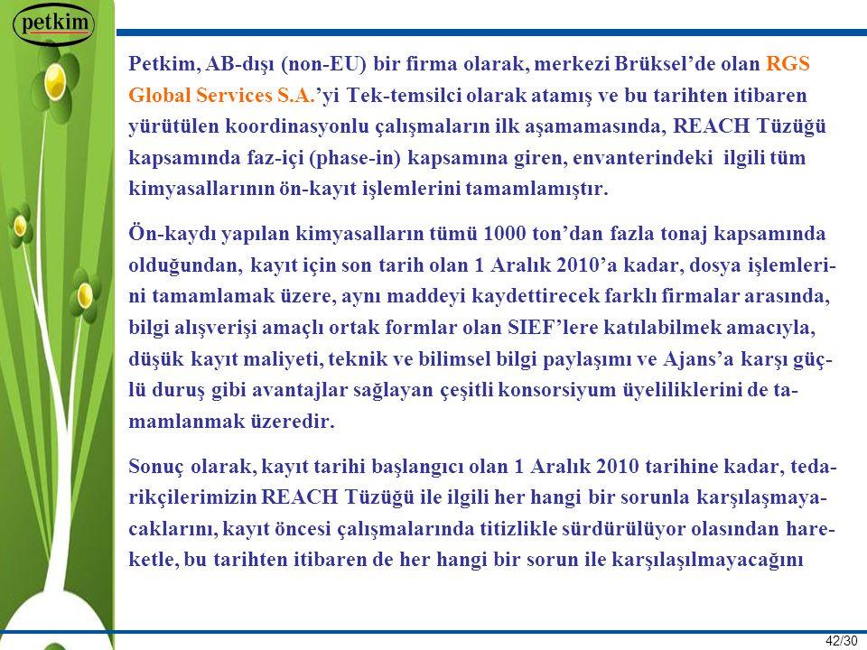 Petkim, AB-dışı (non-EU) bir firma olarak, merkezi Brüksel'de olan RGS