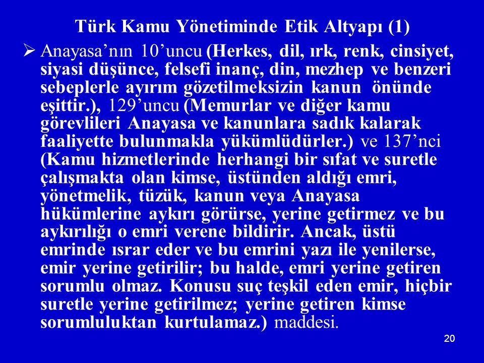 Türk Kamu Yönetiminde Etik Altyapı (1)