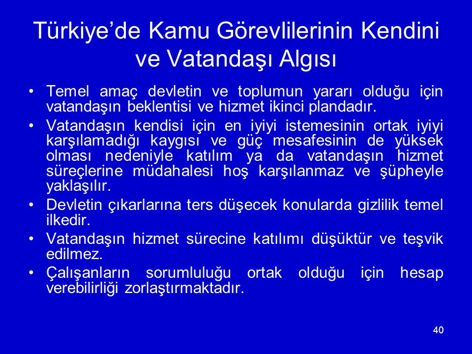 Türkiye'de Kamu Görevlilerinin Kendini ve Vatandaşı Algısı