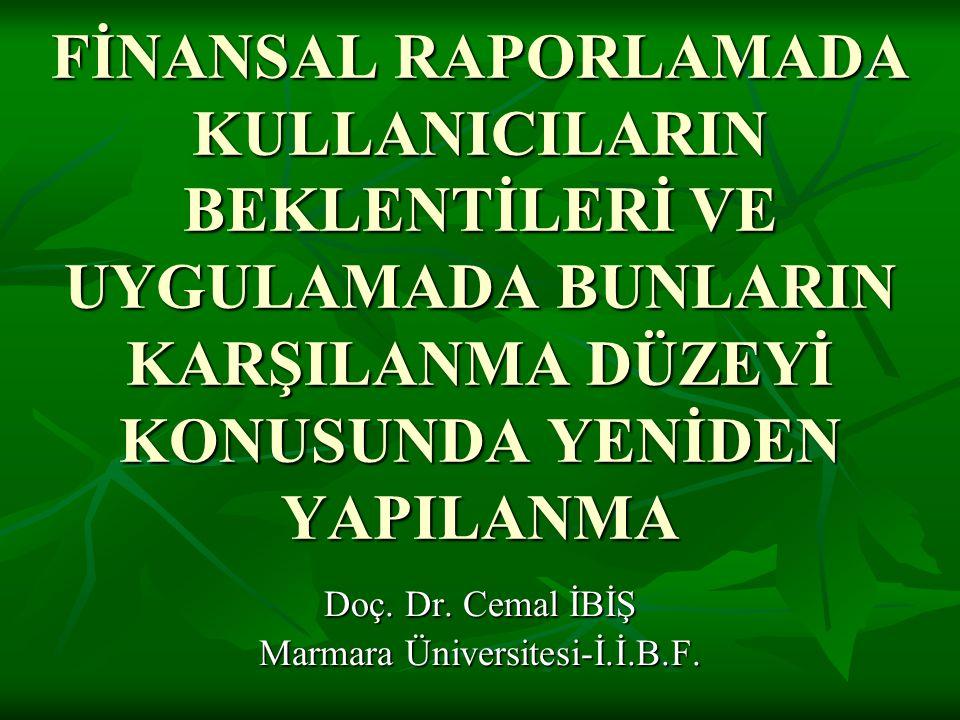 Doç. Dr. Cemal İBİŞ Marmara Üniversitesi-İ.İ.B.F.